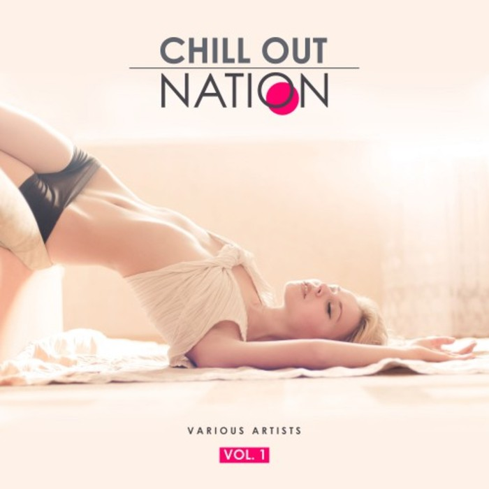 Chill Out Nation (Vol. 1) [2017]