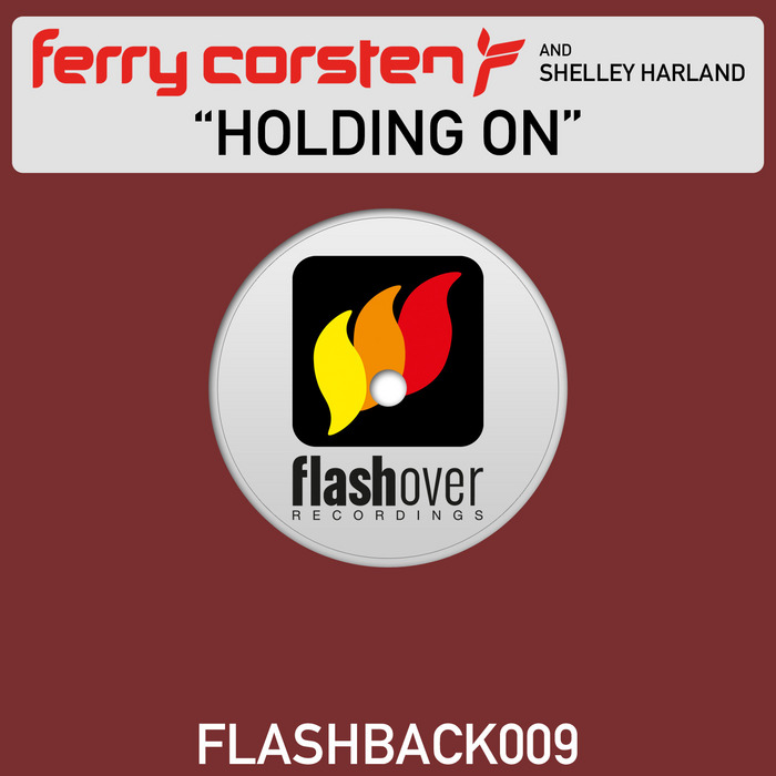 Ferry Corsten feat. Shelley Harland - Holding On [2012]