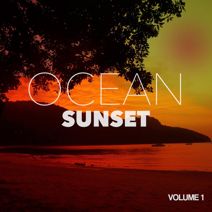 Ocean Sunset Vol. 1 (Chilling Island Beach Grooves) [2015]