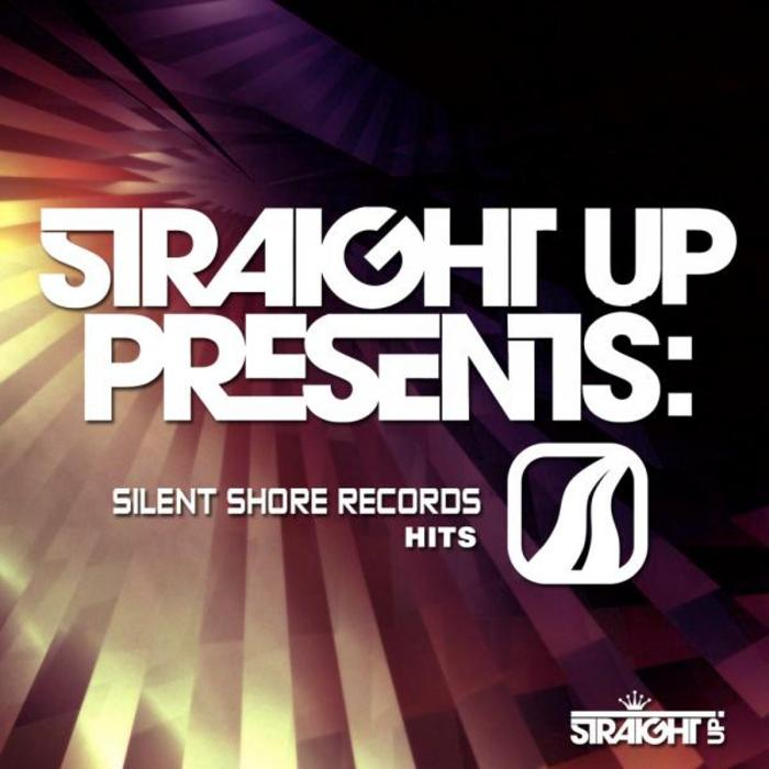 Straight Up! Presents: Silent Shore Hits [2011]