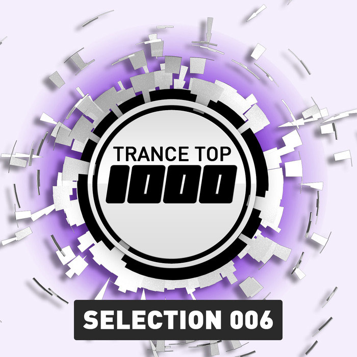 Trance Top 1000 Selection (Vol. 6) [2015]
