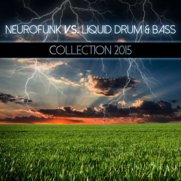 Neurofunk Vs Liquid Drum & Bass Collection 2015 [2015]