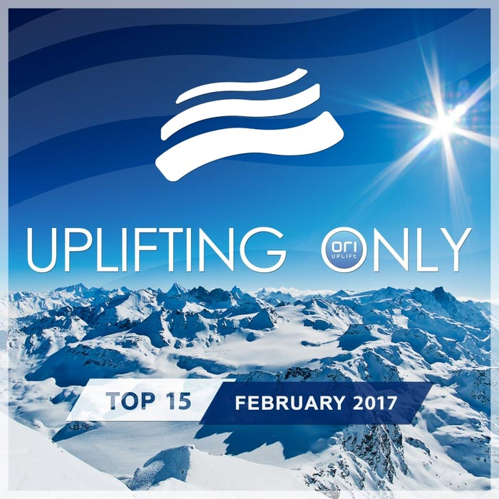 Uplifting Only Top 15 (February 2017) [2017]