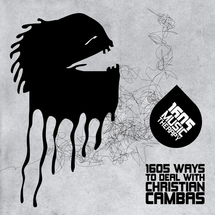 1605 Ways To Deal With Christian Cambas [2011]