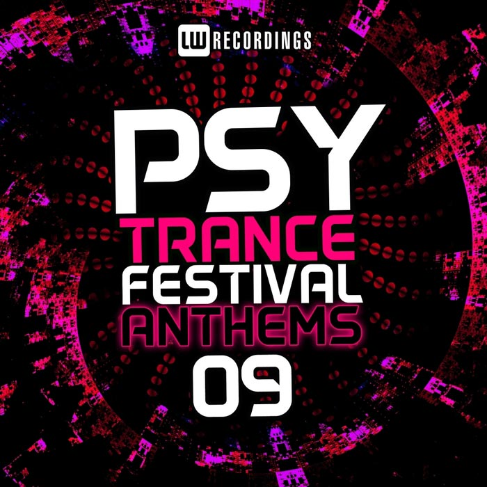 Psy-Trance Festival Anthems (Vol. 9) [2017]