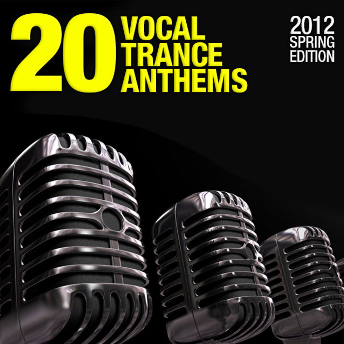 20 Vocal Trance Anthems (2012 Spring Edition) [2012]