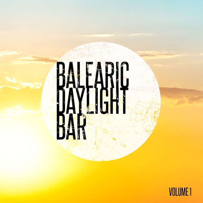 Balearic Daylight Bar Vol. 1 (Balearic Hang Out Tunes) [2017]