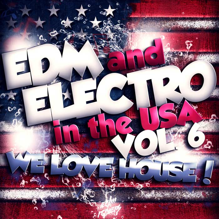 EDM And Electro In The USA (Vol. 6) [2017]