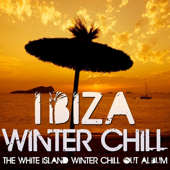 Ibiza Winter Chill (The White Island Winter Chill-Out Album) [2010]