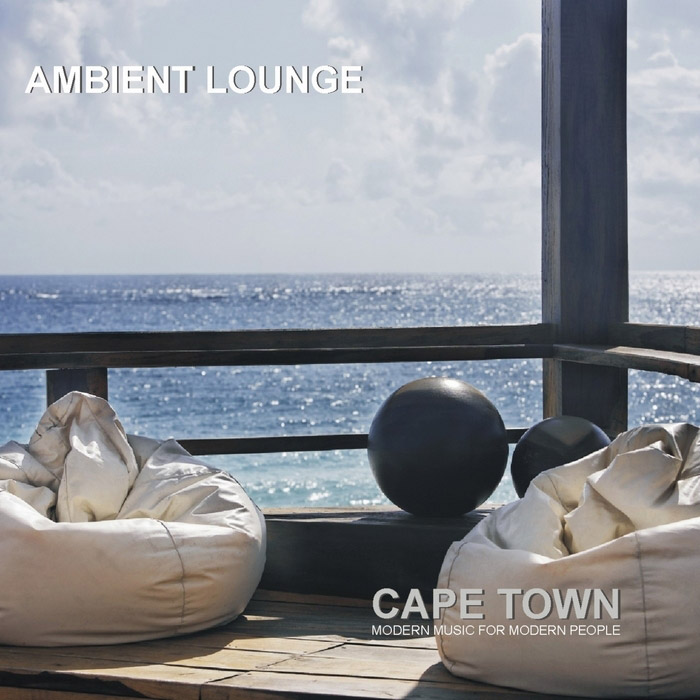 Ambient Lounge Cape Town (Modern Music For Modern People) [2009]