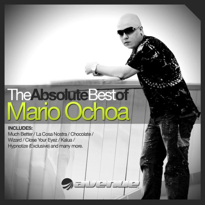 The Absolute Best Of Mario Ochoa [2010]