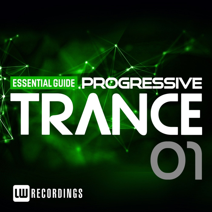 Essential Guide: Progressive Trance (Vol. 1) [2015]
