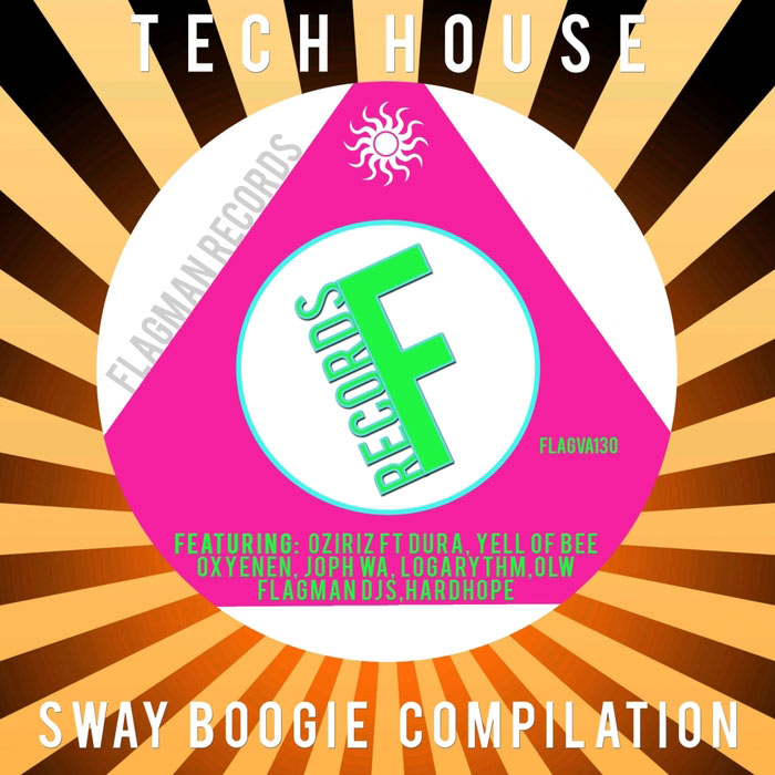 Tech Sway Boogie House Compilation [2016]