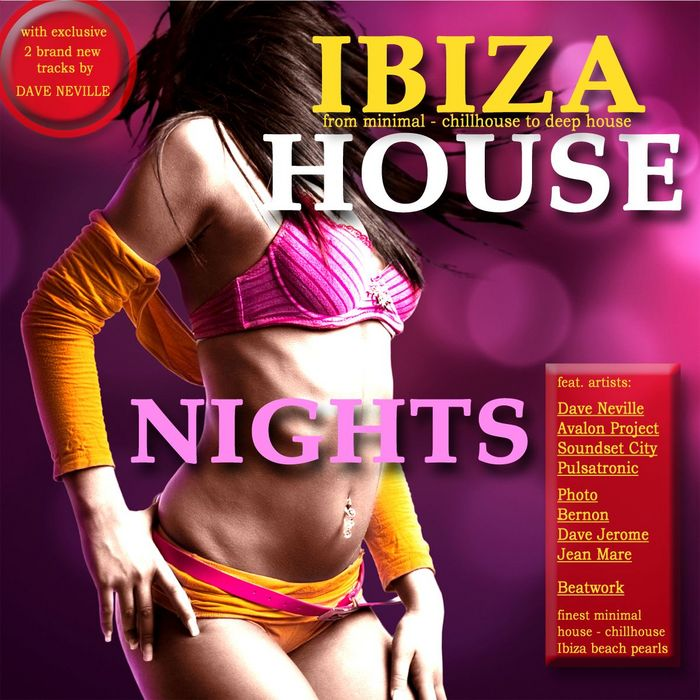 Ibiza House Nights (Minimal House Meets Ibiza Chillhouse & Club Grooves) [2011]