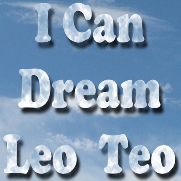 Leo Teo - I Can Dream (remixes) [2013]
