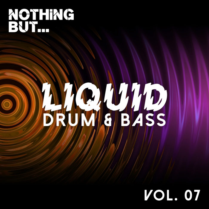 Nothing But... Liquid Drum & Bass (Vol. 7) [2017]