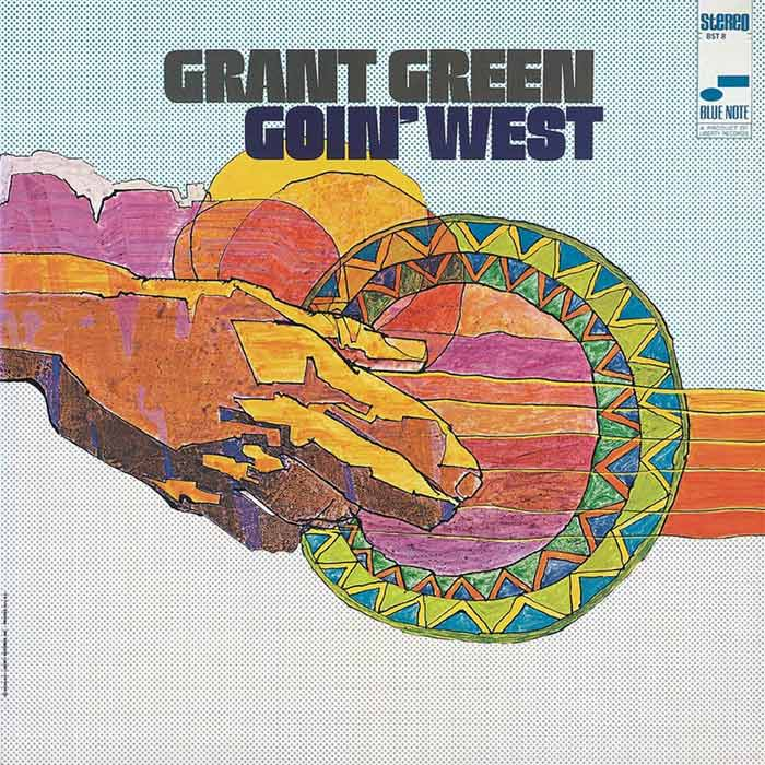 Grant Green - Goin' West [1969]
