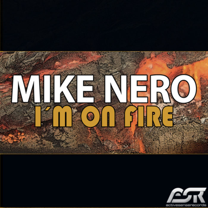 Mike Nero - I'm On Fire [2013]