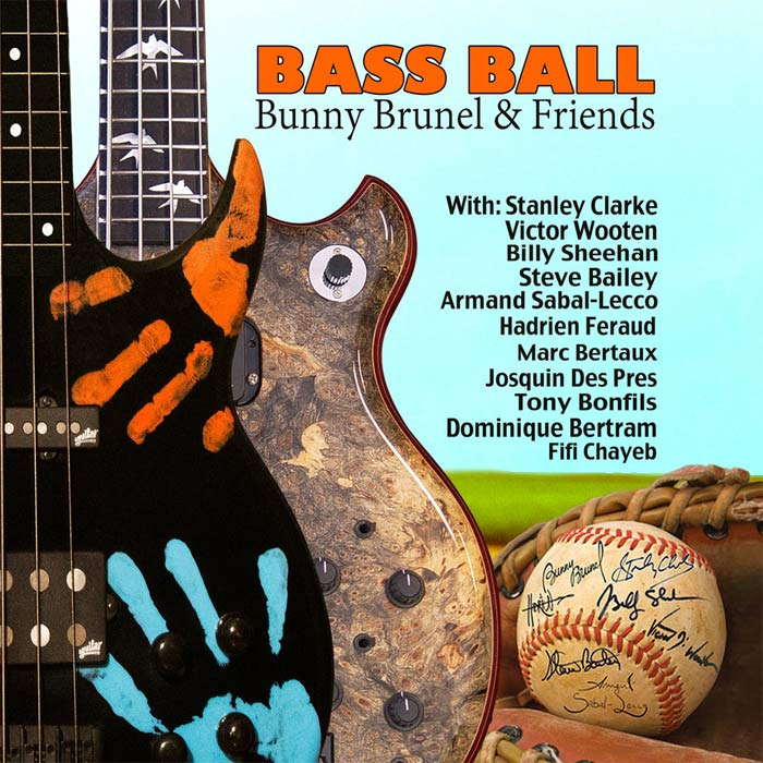 Bunny Brunel & Friends - Bass Ball (feat. Stanley Clarke) [2017]