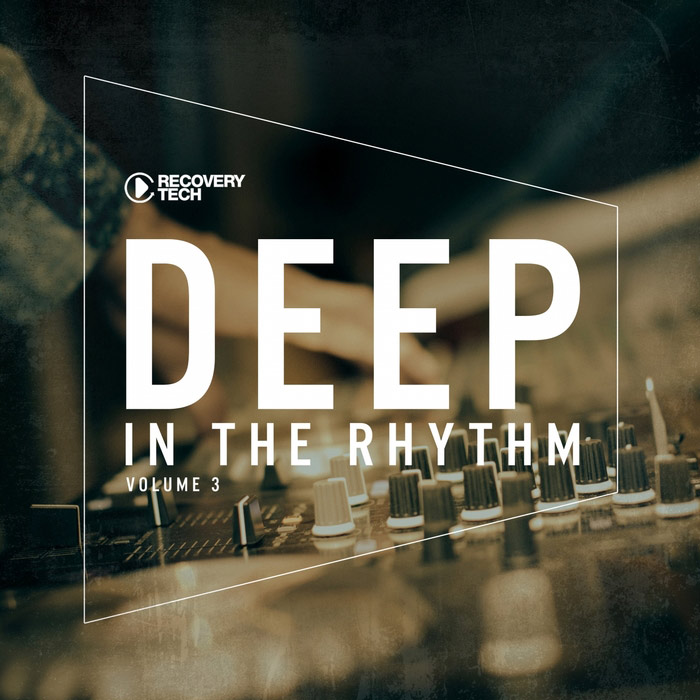 Deep In The Rhythm (Vol. 3) [2017]