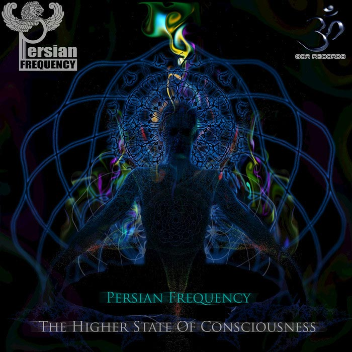 Persian Frequency - The Higher State of Consciousness [2017]