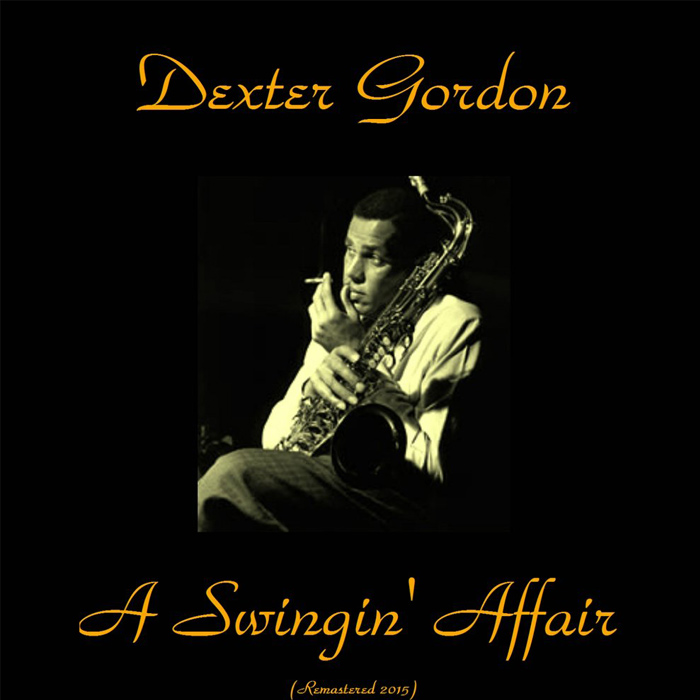Dexter Gordon - A Swingin' Affair [1962]