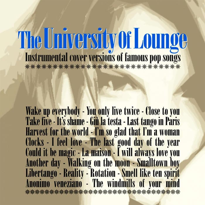 The University of Lounge (Instrumental Cover Versions of Famous Pop Songs) [2012]