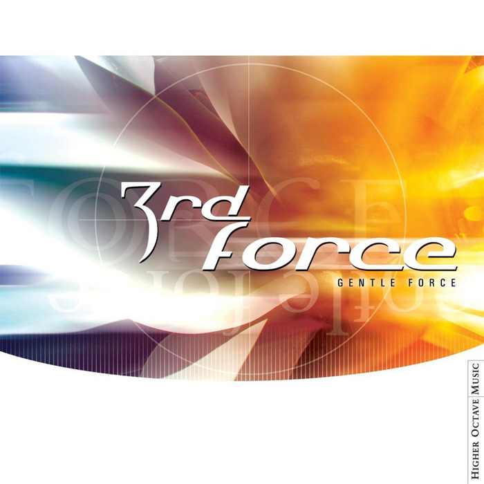 3rd Force - Gentle Force [2002]