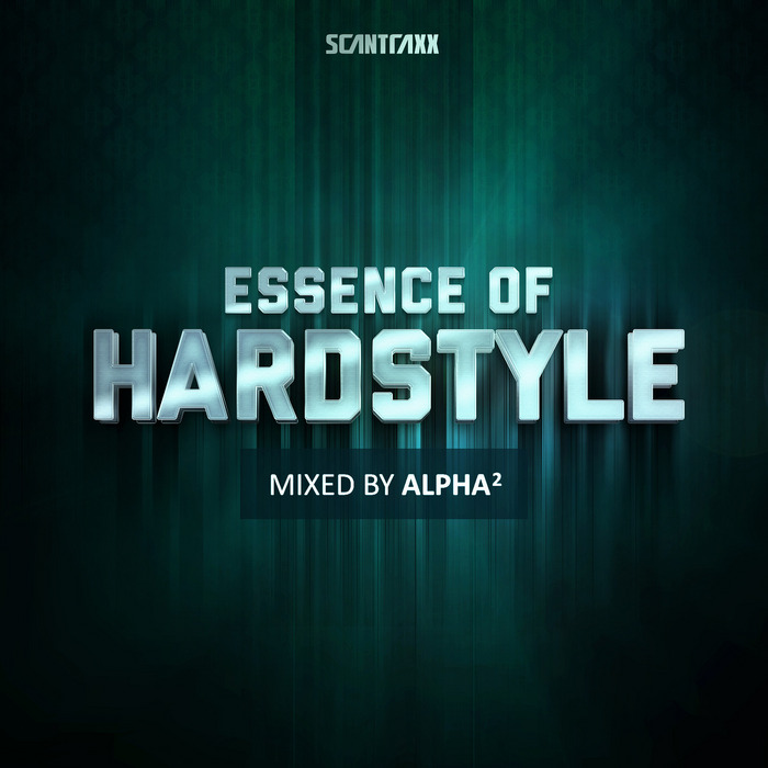 Essence Of Hardstyle (Mixed By Alpha2) [2013]