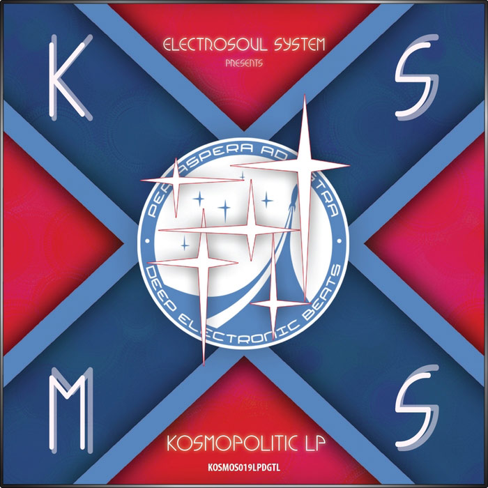 Electrosoul System presents Kosmopolitic LP [2013]