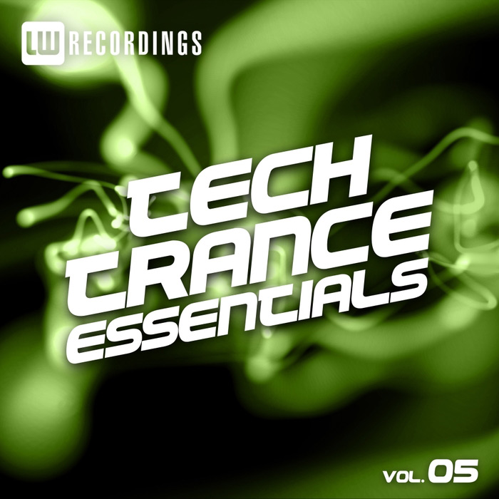 Tech Trance Essentials (Vol. 5) [2017]