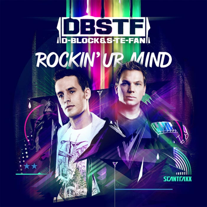 D-Block & S-te-Fan - Rockin' Ur Mind (unmixed tracks) [2011]
