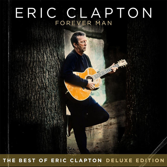 Eric Clapton - Forever Man [2015]
