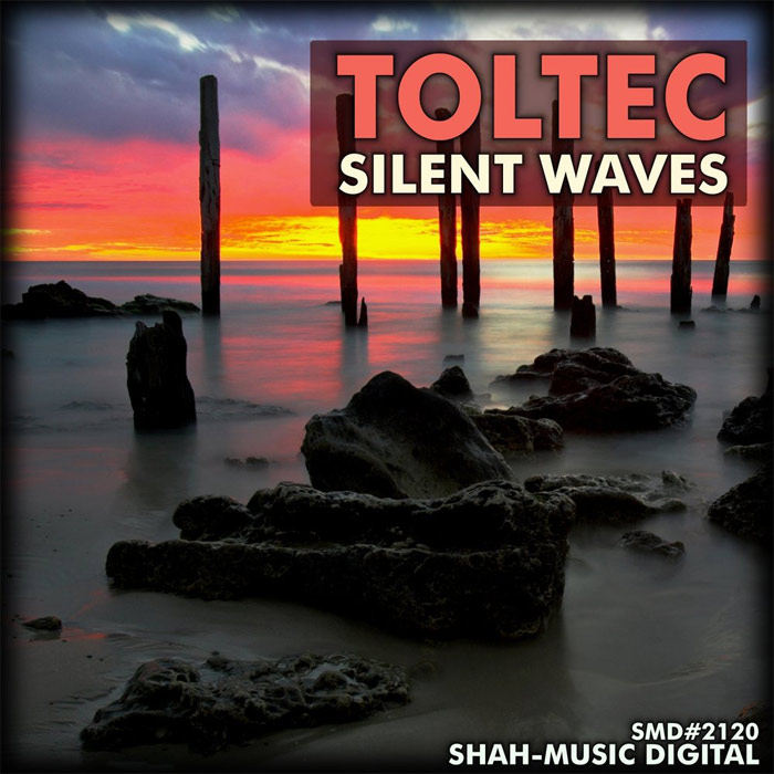 Toltec - Silent Waves [2010]