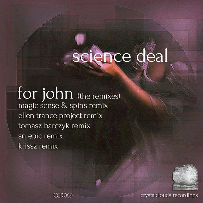 Science Deal - For John (The Remixes) [2015]