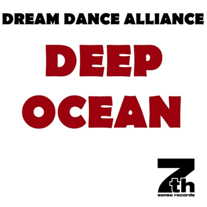 Dream Dance Alliance - Deep Ocean [2013]
