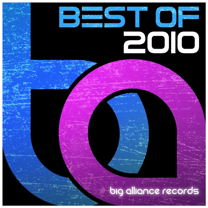 Big Alliance Records: Best Of 2010 [2010]