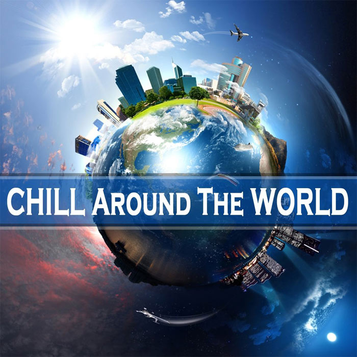Chill Around the World [2013]