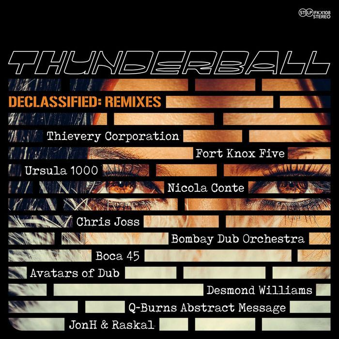 Thunderball - Declassified: Remixes [2017]