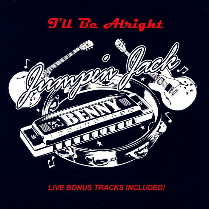 Jumpin Jack Benny - I'll Be Alright [2011]