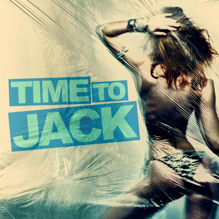 Time To Jack [2011]
