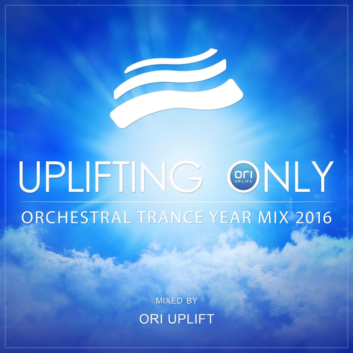 Uplifting Only - Orchestral Trance Year Mix 2016 (Mixed By Ori Uplift) [2017]