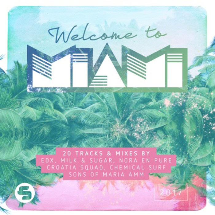 Welcome To Miami 2017 (unmixed tracks) [2017]
