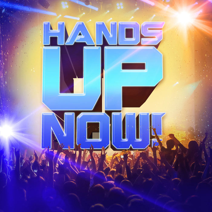Hands Up Now [2017]