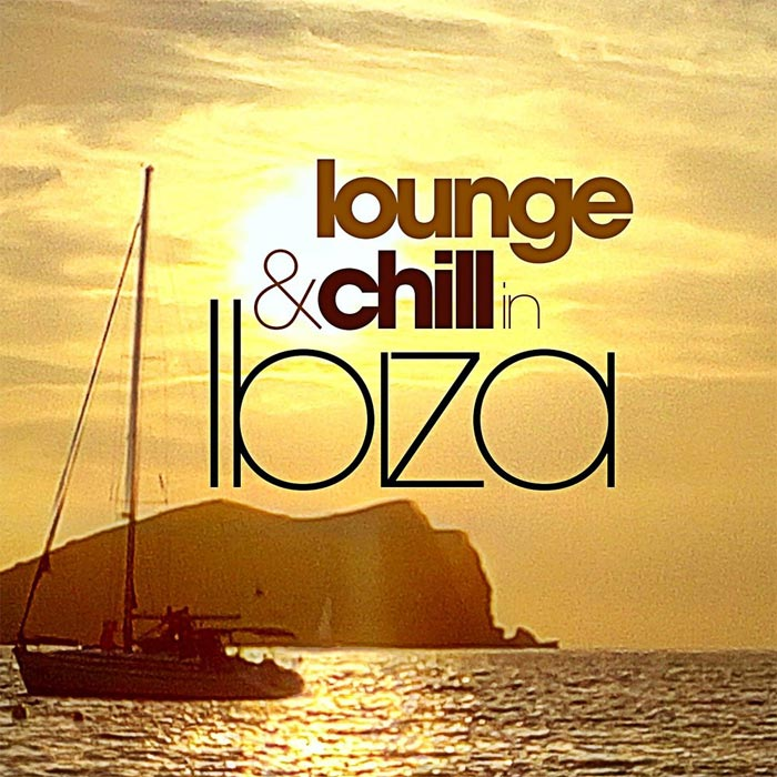 Lounge And Chill In Ibiza [2017]