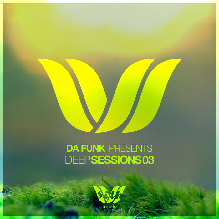Da Funk Present Deep Sessions 03 (unmixed tracks) [2017]