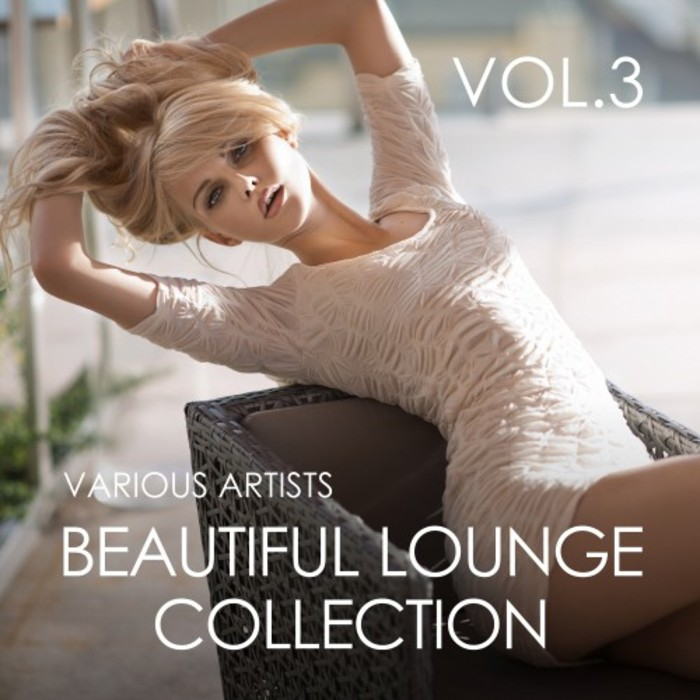 Beautiful Lounge Collection (Vol. 3) [2017]