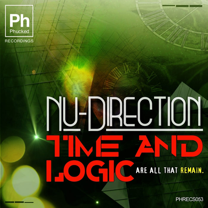 Nu-Direction - Time & Logic (Are All That Remain) [2013]