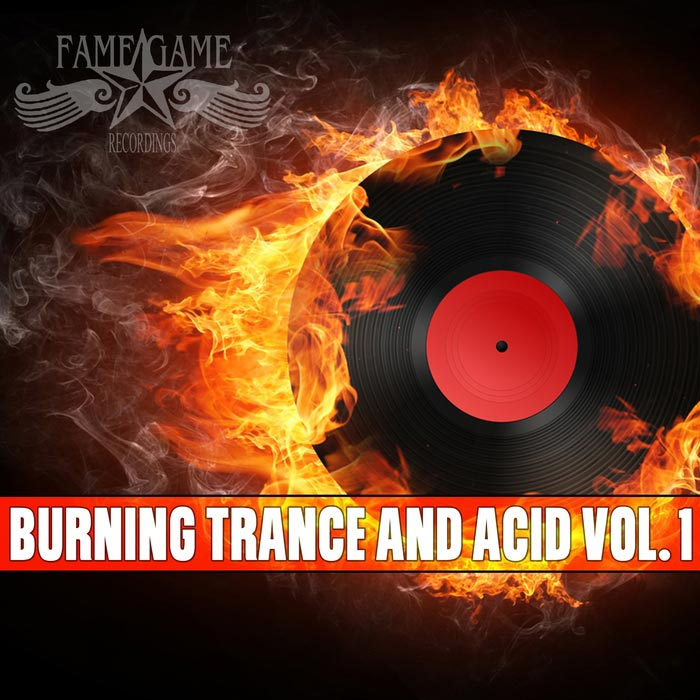 Burning Trance & Acid (Vol. 1) [2015]