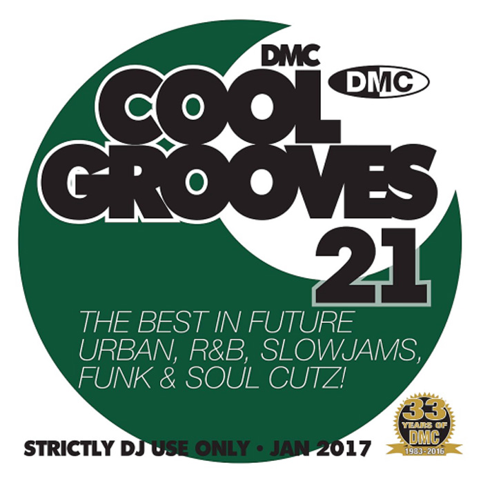 DMC Cool Grooves 21: The Best In Future Urban R&B Slowjams Funk & Soul Cutz! (Strictly DJ Only) [2017]